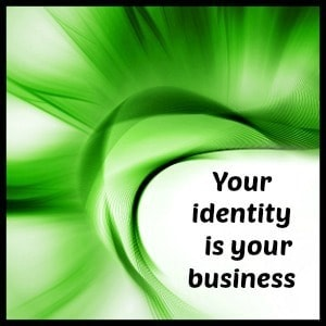 green abstract, your identity is your business