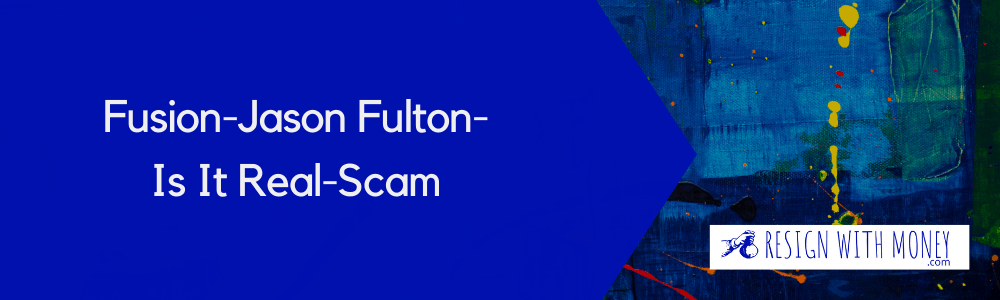 jason fulton fusion scam2