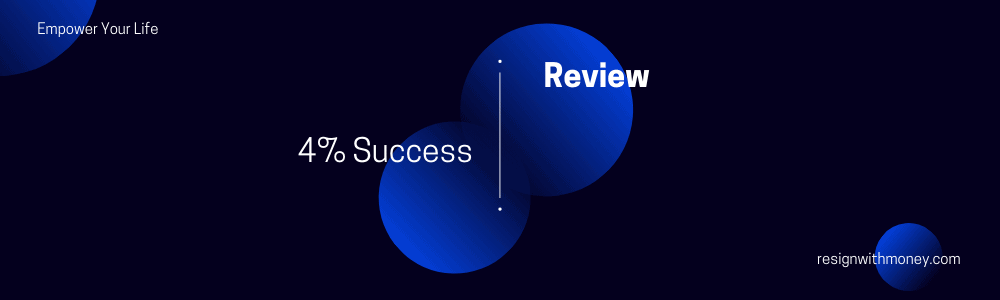 4 percent success review