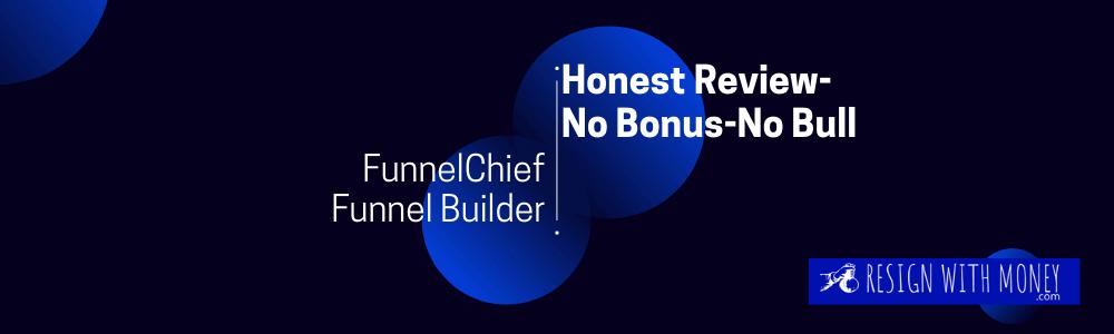 FunnelChief Funnel builder honest review feature image