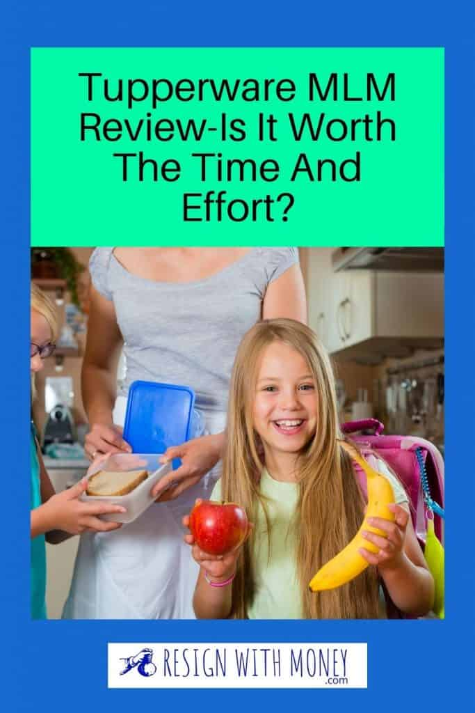 Tupperware MLM Review-Is It Worth The Time And Effort pin