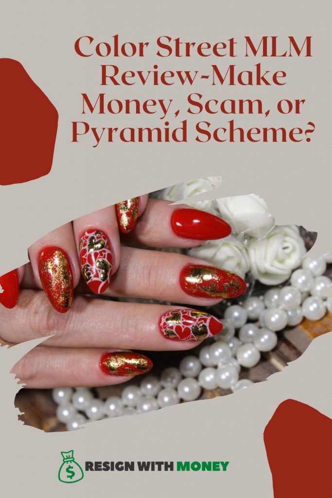 Color Street MLM Review-Make Money, Scam, or Pyramid Scheme pin