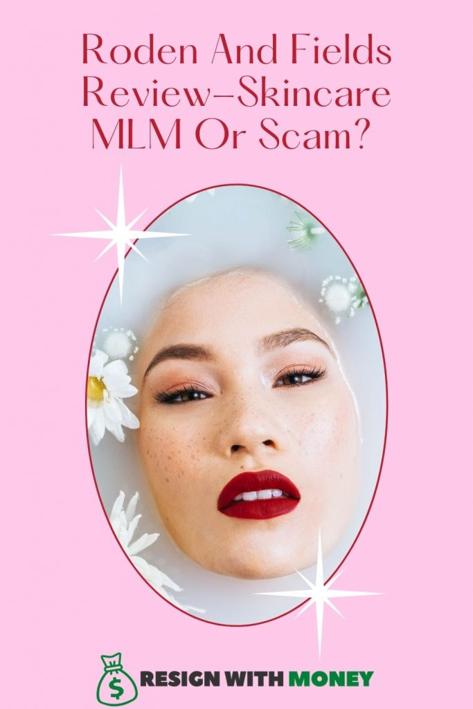 Roden And Fields Review Skincare MLM Or Scam pin