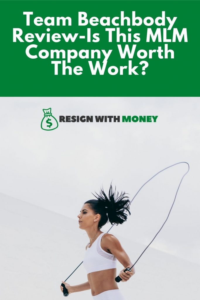 Team Beachbody Review-Is This MLM Company Worth The Work pin2