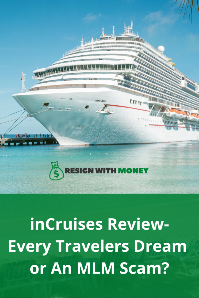 inCruises Review-Every Travelers Dream or An MLM Scam pin