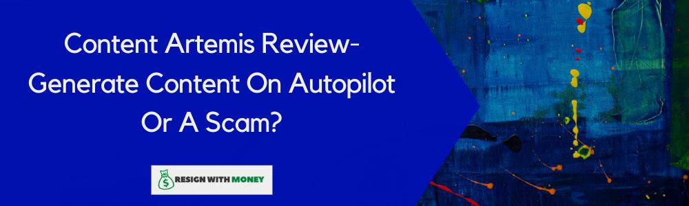 Content Artemis Review Feature