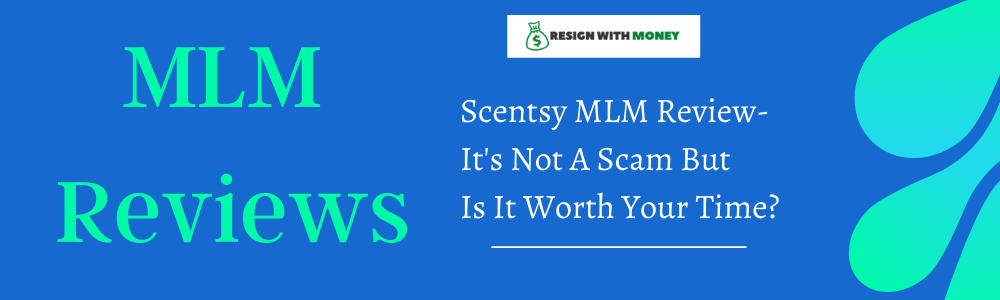 Scentsy MLM Review-It's Not A Scam But Is It Worth Your Time feature