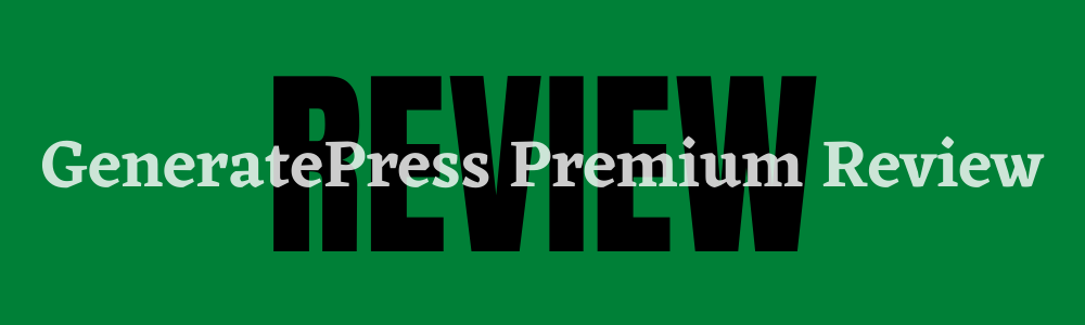 GeneratePress Premium Review new feature