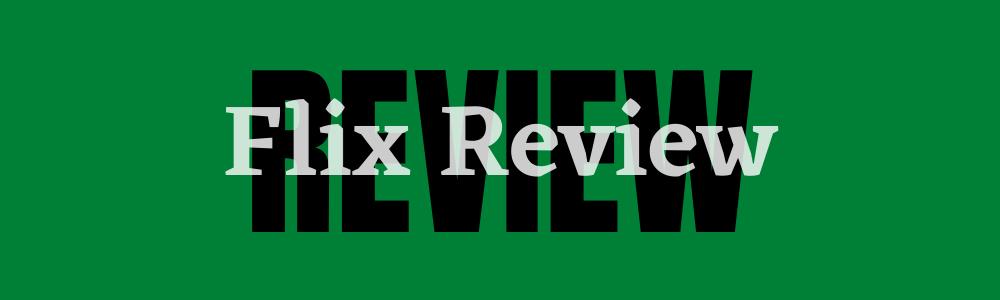 flix review feature